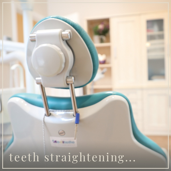 teeth straightening...